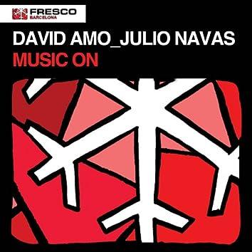 Music On (Amo & Navas Mix)