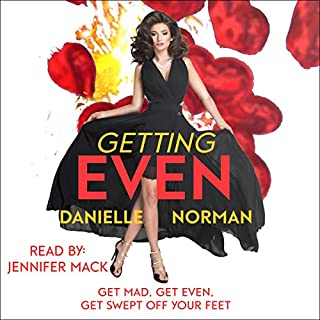 Getting Even                   By:                                                                                                                                 Danielle Norman                               Narrated by:                                                                                                                                 Jennifer Mack                      Length: 6 hrs and 9 mins     Not rated yet     Overall 0.0