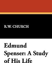 Edmund spenser: الدراسة من His Life