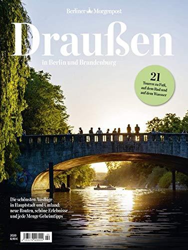 Draußen in Berlin und Brandenburg: Ausflüge in der Hauptstadt und Umgebung