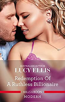 Redemption Of A Ruthless Billionaire by [Lucy Ellis]