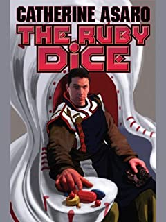 The Ruby Dice (Saga Skolian Empire Series Book 12)