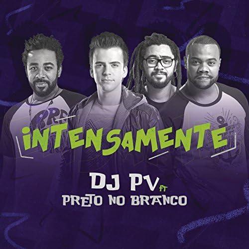 DJ PV feat. Preto no Branco