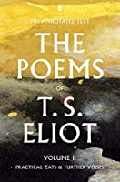 T. S. Eliot the Poems Volume Two by ELIOT T S(2015-11-05)