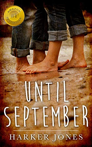 Until September: A Gay Coming of Age Love Story by [Harker Jones]