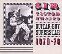 ギター・ボーイ・スーパースター 1970-76