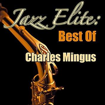 Jazz Elite: Best Of Charles Mingus