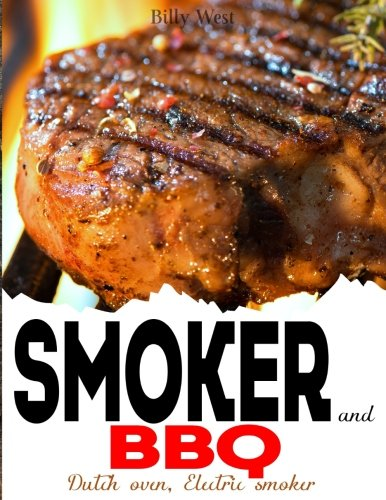 Smoker and BBQ: Dutch oven, Electric smoker