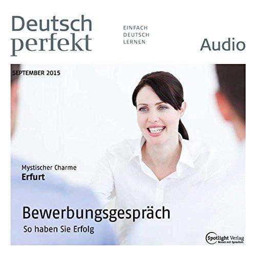 Deutsch perfekt Audio - Bewerbungsgespräch. 9/2015 audiobook cover art