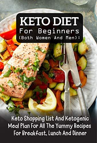 Keto Diet For Beginners (Both Women And Men) Keto Shopping List And...