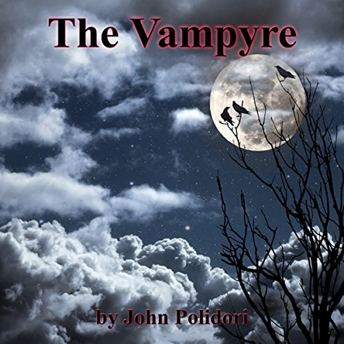The Vampyre Audiobook By John Polidori cover art