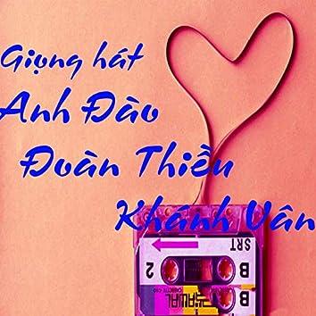Giọng hát Anh Đào, Đoàn Thiều, Khánh Vân