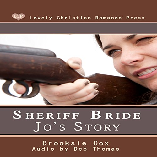 Sheriff Bride Jo's Story audiobook cover art