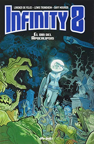 Infinity 8, vol 5: El día del apocalipsis (JUVENIL)