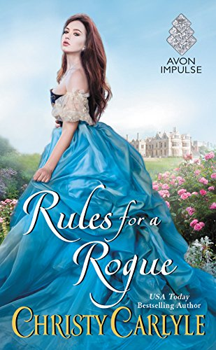 Rules for a Rogue (Romancing the Rules, Band 1)