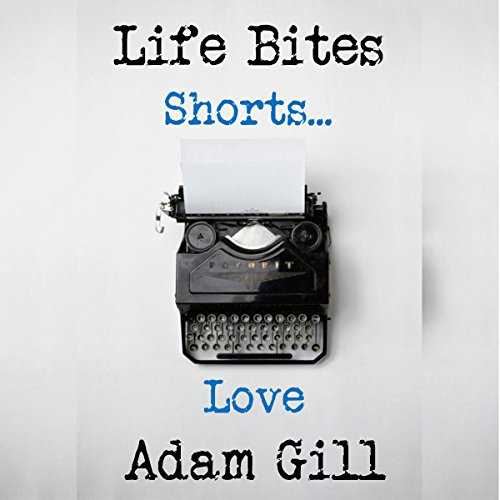 Life Bites Shorts...Love audiobook cover art