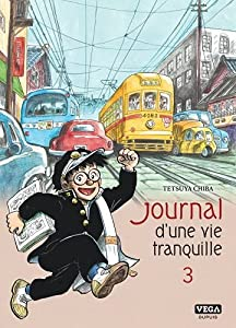 Journal d'une vie tranquille Edition simple Tome 3