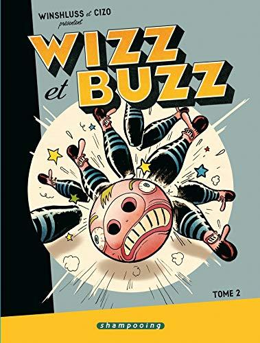 Wizz et Buzz T02