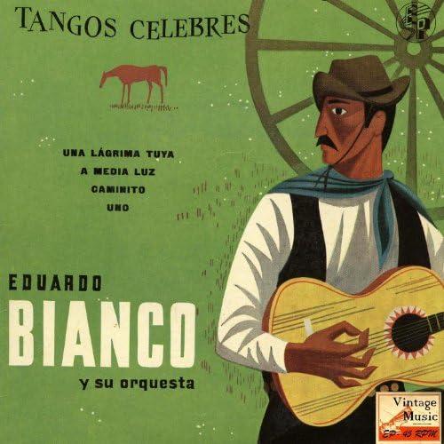 Eduardo Bianco Y Su Orquesta Típica