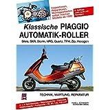 Klassische Piaggio Automatik-Roller: Sfera, SKR, Storm, NRG, Quartz, TPH, Zip, Hexagon seit 1990