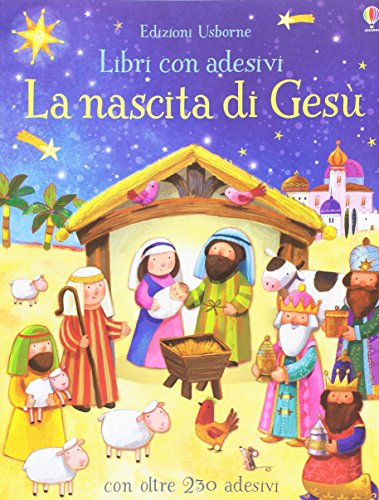 La nascita di Gesù. Con adesivi. Ediz. a colori: Nascita di Gesu con adesivi: 1