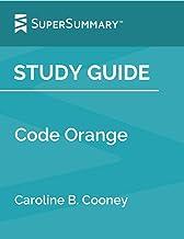 Study Guide: Code Orange by Caroline B. Cooney (SuperSummary)