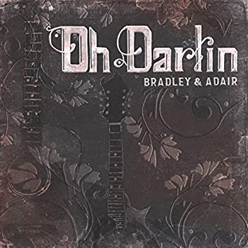 Oh Darlin'