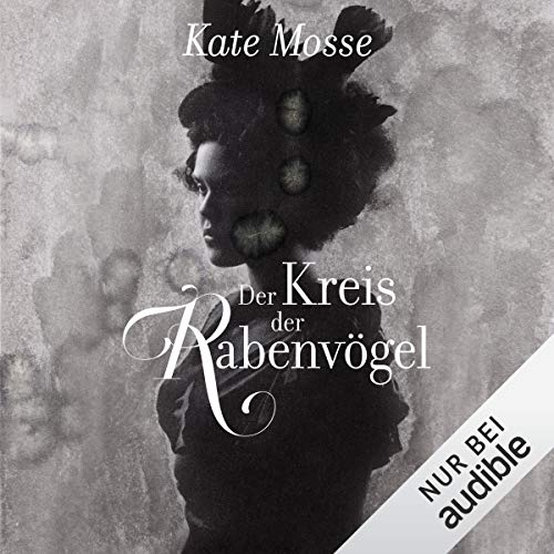 Der Kreis der Rabenvögel                   By:                                                                                                                                 Kate Mosse                               Narrated by:                                                                                                                                 Tanja Geke                      Length: 10 hrs and 54 mins     Not rated yet     Overall 0.0