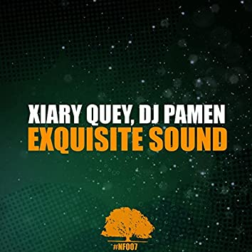 Exquisite Sound