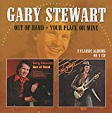 Songtexte von Gary Stewart - Out of Hand/Your Place or Mine