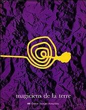 Magiciens de la terre: Centre Georges Pompidou, Musee national d'art moderne, La Villette, la Grande Halle (French Edition) by Mark Francis Jean-Hubert Ma Aline Luque (1989-05-04)
