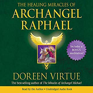 The Healing Miracles of Archangel Raphael audiobook cover art
