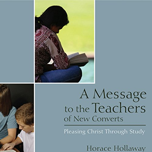 A Message to the Teachers of New Converts audiobook cover art