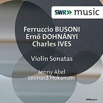 Busoni, Dohnányi & Ives: Violin Sonatas