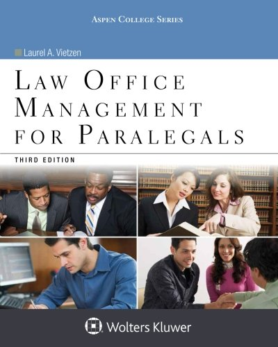 Compare Textbook Prices for Law Office Management for Paralegals Aspen College Series 3 Edition ISBN 9781454859383 by Vietzen, Laurel A.