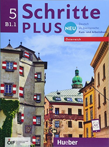 Schritte plus Neu 5 - Österreich: Deutsch als Zweitsprache / Kursbuch + Arbeitsbuch mit Audio-CD zum Arbeitsbuch