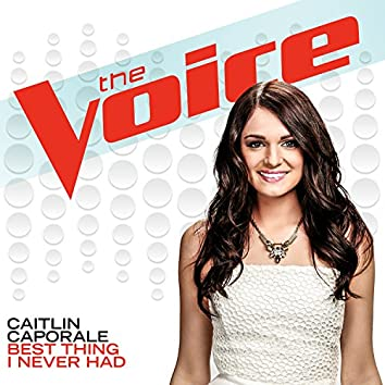 Best Thing I Never Had (The Voice Performance)