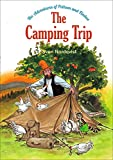Image of The Camping Trip: The Adventures of Pettson & Findus (4) (Adventures of Pettson and Findus)