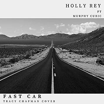 Fast Car (feat. Murphy Cubic)