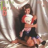 Hold Me von Laura Branigan