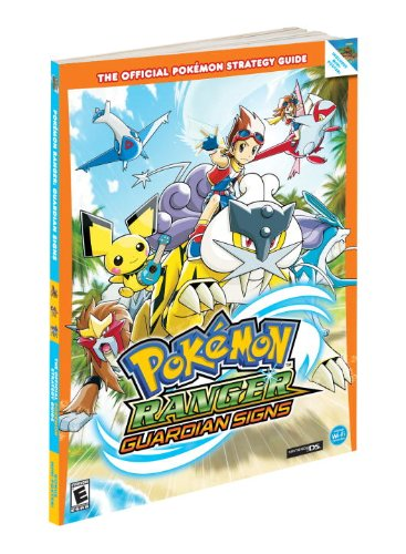 Pokemon Ranger: Guardian Signs: Prima's Official Game Guide (Official Pokemon Strategy Guides)