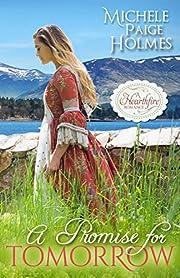 A Promise for Tomorrow (A Hearthfire Scottish Romance Book 2)