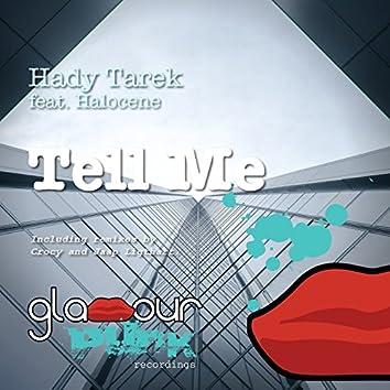 Tell Me (feat. Halocene)