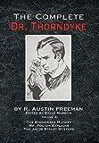 The Complete Dr. Thorndyke - Volume IX: The Stoneware Monkey Mr. Polton Explains and The Jacob Street Mystery