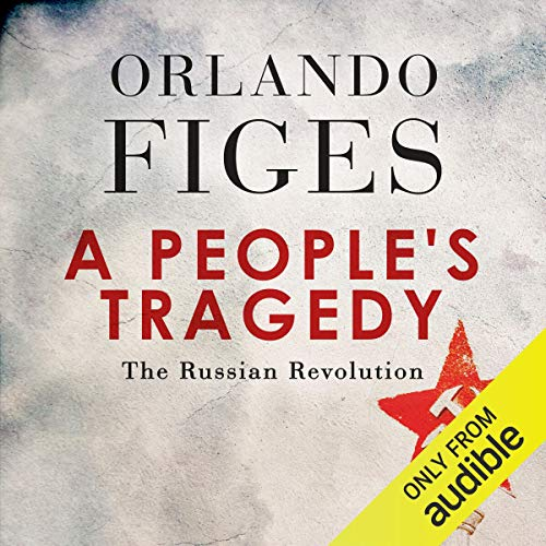 A People's Tragedy                   De :                                                                                                                                 Orlando Figes                               Lu par :                                                                                                                                 Roger Davis                      Durée : 47 h et 1 min     Pas de notations     Global 0,0
