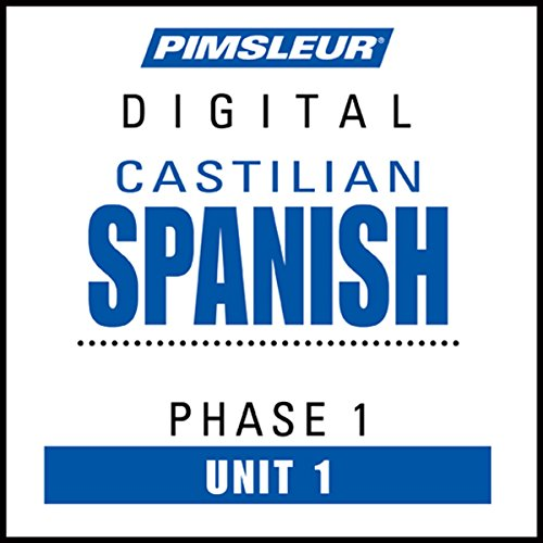 Castilian Spanish Phase 1, Unit 01 audiobook cover art