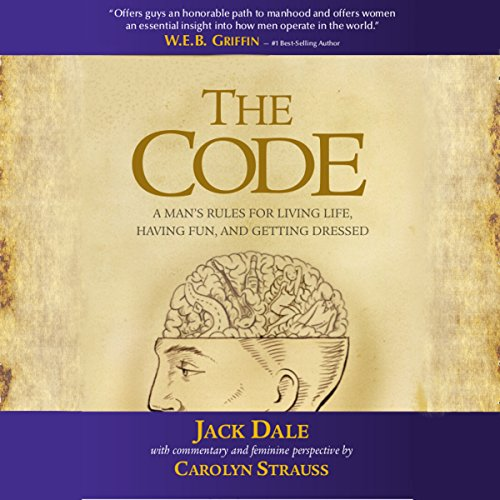 The Code: A Man's Rules for Living Life, Having Fun, and Getting Dressed audiobook cover art