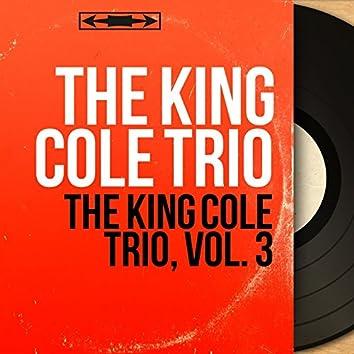 The King Cole Trio, Vol. 3 (Mono Version)