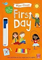 I'm Starting School: First Day: Wipe-clean book with pen