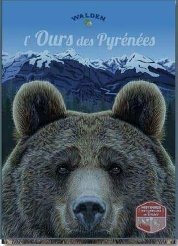 L'ours des Pyrénées : Histoires naturelles de France